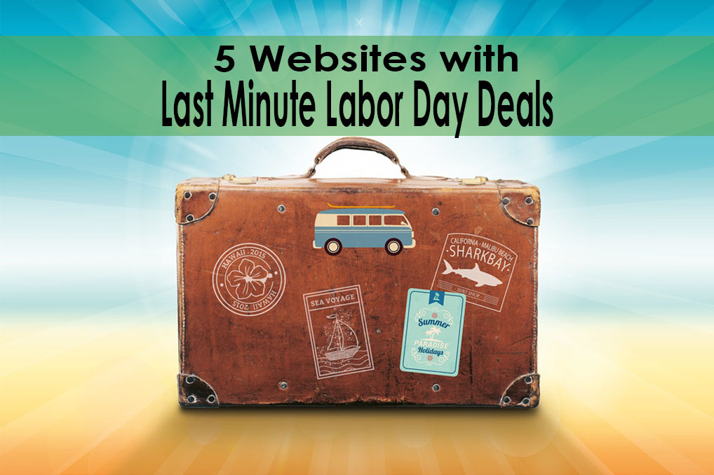 Last Minute Labor Day Deals